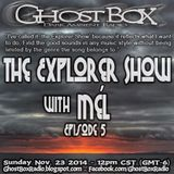 The Explorer Show (005) - Nov 23rd 2014