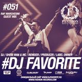 DJ Favorite - Fashion Music Radio Show 051 (Raf Marchesini Guest Mix)