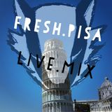 fresh.pisa - live mix