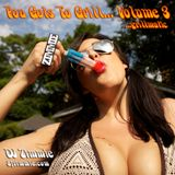 "DJ Zimmie - You Gots To Grill - Vol 3. ""Grillmatic"" (2011)"