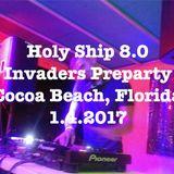 Holy Ship 8.0 Shipfam Invaders Pre Party Live Set 1.4.17