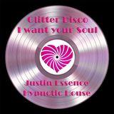 Glitter Disco  ( I want your soul )