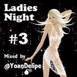 @YoanDelipe - Ladies Night's #3 (Coco's Mix) Oct-2012