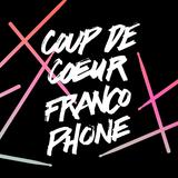 189) Coup de coeur francophone 2018 (1/2) - Musique de Montréal