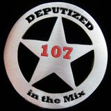 Deputized in the mix - 107