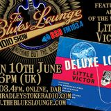 The Blues Lounge Radio Show featuring Album of The Week 'Deluxe Lo- Fi' by Little Victor