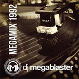 DJ Megablaster presents 1992 MEGAMIX