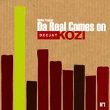 Da Real Comes On (2005)