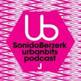 Urbanbits Podcast Sesión J: Sonido Berzerk