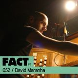 FACT PT Mix 052: David Maranha