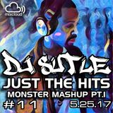 DJ Sutle - Just The Hits #11 - Monster Mashup P1