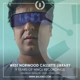 2019.06: 9 YEARS OF WNCL RECORDINGS / West Norwood Cassette Library (Balamii Radio)