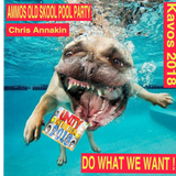 DO WHAT WE WANT - UNITY IN THE SUN - AMMOS OLD SKOOL POOL PARTY - Chris Annakin - 29.05.2018