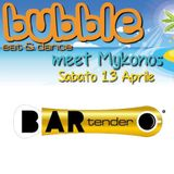 Bubble - Bar Tender - Perugia - 13.04.2013