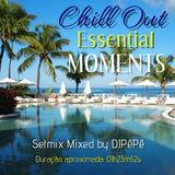 """DJPêPê Sessions: """"Chillout Essential Session"""""""