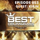 Best Drum and Bass Podcast 053 - Kirin