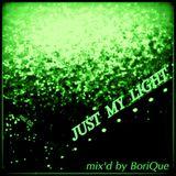 Just My Light @ vol.2 - mix'd by BoriQue [June 2014]