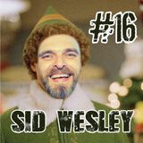 Advent Day #16 – Sid Wesley