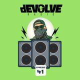 dEVOLVE Radio #41 (10/27/18)