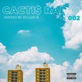 CACTI$ RADIO - 002