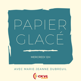 Papier glacé - Émission du 13 juin 2018 - Chronique de Prisca Benoît