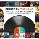 Finnegan Turns 40 with Matty Archer, Hamish Dunn, Tom Greig, Chris Feinmann, Matt Hughes & Levi Love