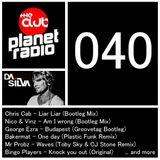 DJ Da Silva - Planet Radio the Club #40 (04-2014)