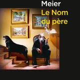 La Quotidienne - Le Nom Du Père par Sébastien Meier - Grand Interview