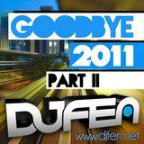 DJ Fen - GoodBye 2011 Part 2