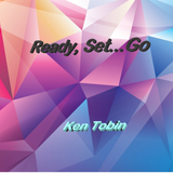 Ken Tobin - Ready , Set...Go