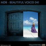 MDB - BEAUTIFUL VOICES 041 (VOCAL CHILL MIX)