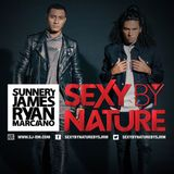 Sunnery James & Ryan Marciano - Sexy By Nature 139