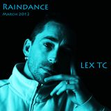 LEX TC  Raindance set March 2012
