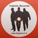 Latin PopCorn # 5