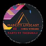 MadCity Livecast 033 part3 - thedunaj (2016-11-04)