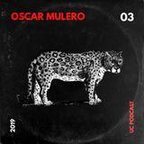 OSCAR MULERO - Live @ Under Club Podcast#003 (26.04.2019)