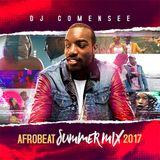 Afrobeat Summer Mix 2017