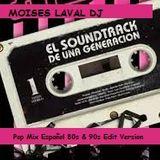 Pop en Español (El Soundtrack de una Generación)
