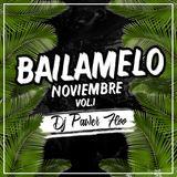 Bailamelo Noviembre Vol.1 - Dj Pawer Floo