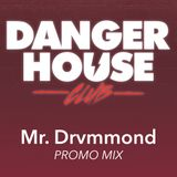 Mr. Drvmmond - #DHC 8th April 2016 (Sirus Hood) PromoMix