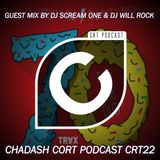 Chadash Cort October Podcast 2014-CRT22 Guest Mix By Dj Scream One & Dj Will Rock
