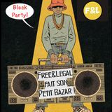 Block Party! - Free&Legal fait son Petit Bazar (20.11.16 - SunFM)