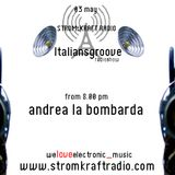Andrea La Bombarda at Italiansgroove Radio Show #11