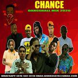 DJ WASS - CHANCE_DANCEHALL MIX_MAY 2020