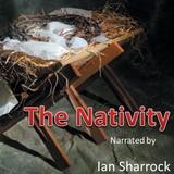 The Nativity narrated by Ian Sharrock
