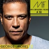 My Favourite Freaks Podcast #52 George Morel