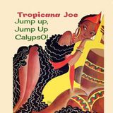 Jump up, Jump up Calypso on vinyl records by Tropicana Joe!