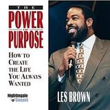 The Power of Purpose - Les Brown