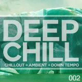 DJ Mighty Ming Presents: DEEP CHILL 002