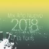 Mix Año Nuevo 2018 - Dj Tons